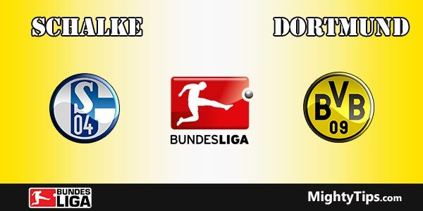 Schalke vs Dortmund Prediction, Preview and Betting Tips