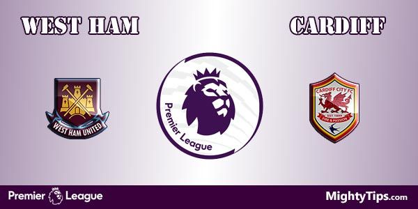 West Ham vs Cardiff Prediction, Preview and Betting Tips