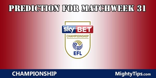 Championship Prediction and Betting Tips Matchweek 31