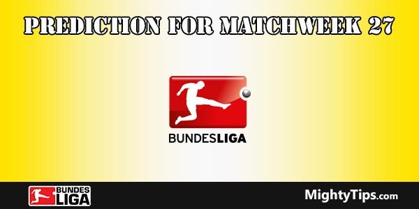 Bundesliga Prediction and Betting Tips Round 27