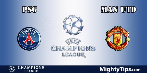 PSG vs Manchester United Prediction, Preview and Betting Tips