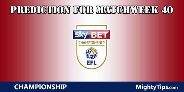 Championship Prediction and Betting Tips Matchweek 40