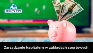 Zarządzanie Bankrollem Zakładów Sportowych