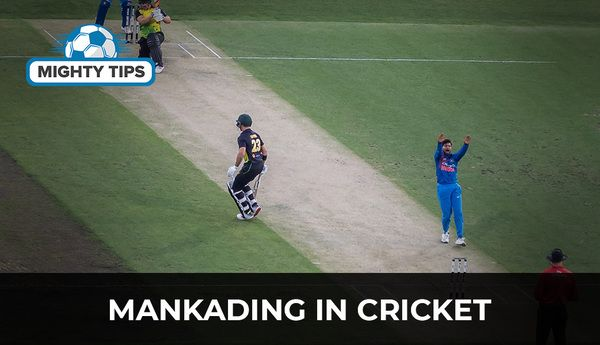 What is MANKADING in cricket? Meaning and Rules