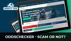 Oddschecker – Scam or Not?