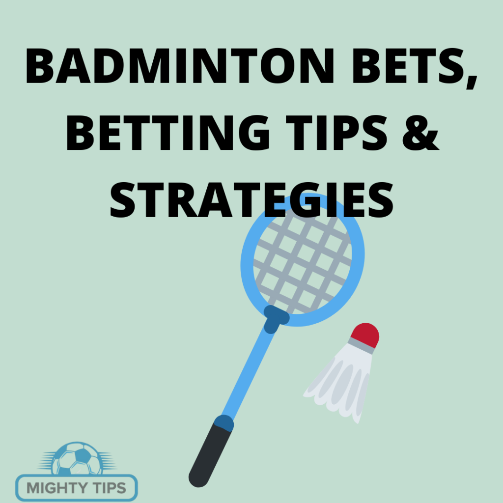 Badminton betting tips
