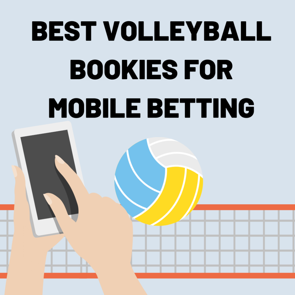 best volleyball bookmakers for mobile betting
