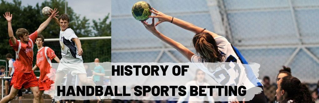 history of handball sportsbetting