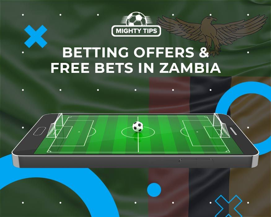 Betting Offers & Free Bets in Zambia
