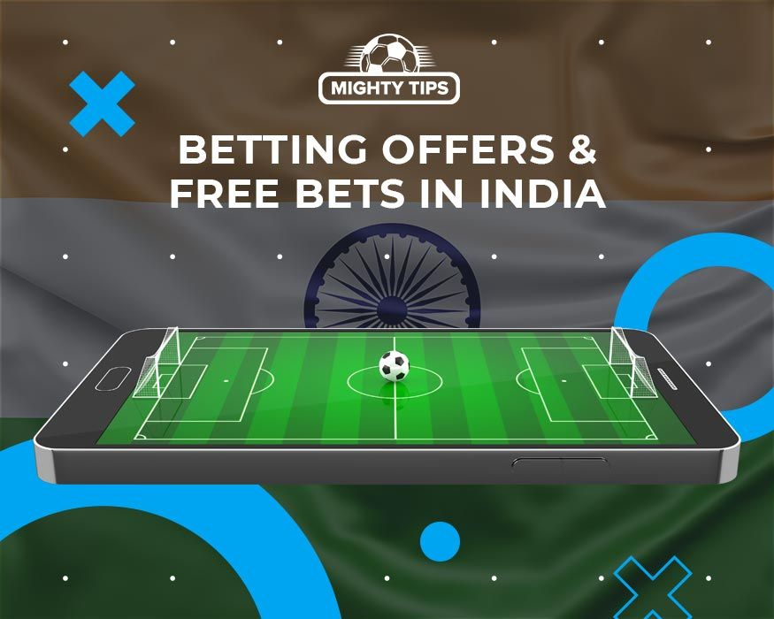 Betting Offers & Free Bets in India